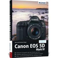 Für weitere Info hier klicken. Artikel: Buch Canon EOS 5D Mark IV - Für bessere Fotos von Anfang an!