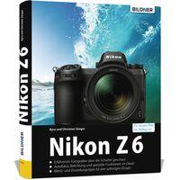 Für weitere Info hier klicken. Artikel: Buch Nikon Z 6 - Für bessere Fotos von Anfang an!